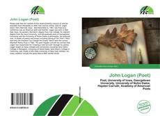 Bookcover of John Logan (Poet)