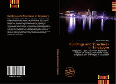 Bookcover of Buildings and Structures in Singapore