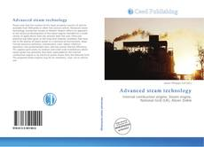 Bookcover of Advanced steam technology