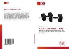 Bookcover of Bash at the Beach (1996)