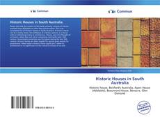 Portada del libro de Historic Houses in South Australia