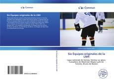 Обложка Six Équipes originales de la LNH