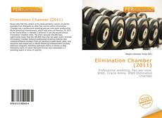 Bookcover of Elimination Chamber (2011)