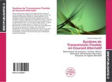 Couverture de Système de Transmission Flexible en Courant Alternatif