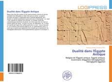 Couverture de Dualité dans l'Égypte Antique
