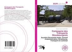 Bookcover of Compagnie des Transports Strasbourgeois