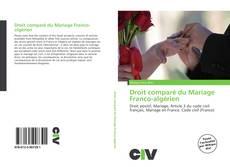 Bookcover of Droit comparé du Mariage Franco-algérien