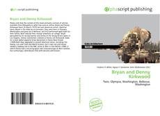 Bookcover of Bryan and Denny Kirkwood