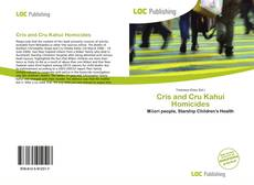 Bookcover of Cris and Cru Kahui Homicides