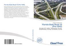 Обложка Florida State Road 10 (Pre-1945)