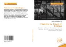 Обложка Médecine du Travail en Belgique
