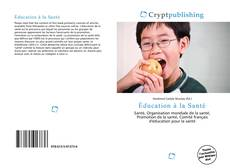 Bookcover of Éducation à la Santé