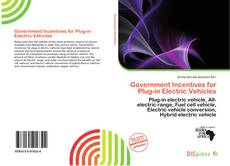 Bookcover of Government Incentives for Plug-in Electric Vehicles