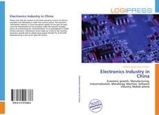 Copertina di Electronics Industry in China