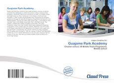 Bookcover of Guajome Park Academy
