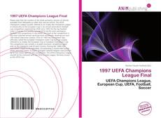 Bookcover of 1997 UEFA Champions League Final