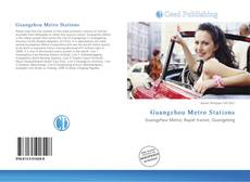 Bookcover of Guangzhou Metro Stations