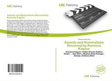 Bookcover of Awards and Nominations Received by Kareena Kapoor