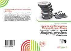 Bookcover of Awards and Nominations Received by Ajay Devgn