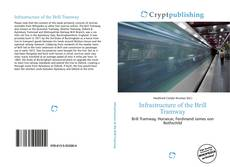 Bookcover of Infrastructure of the Brill Tramway