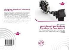 Bookcover of Awards and Nominations Received by Rani Mukerji