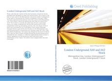 Couverture de London Underground A60 and A62 Stock