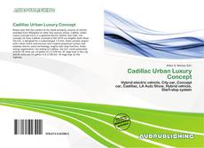 Couverture de Cadillac Urban Luxury Concept