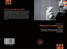 Couverture de Effets du Cannabis sur la Santé