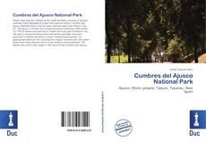 Обложка Cumbres del Ajusco National Park