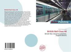 Bookcover of British Rail Class 40
