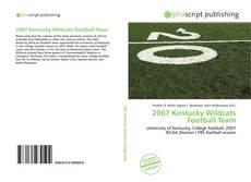 Bookcover of 2007 Kentucky Wildcats Football Team