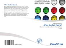 Bookcover of After the Fall (band)