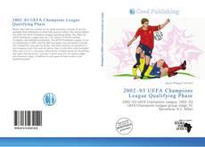 Couverture de 2002–03 UEFA Champions League Qualifying Phase