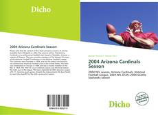Copertina di 2004 Arizona Cardinals Season