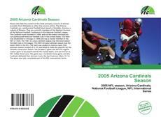 Capa do livro de 2005 Arizona Cardinals Season