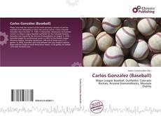 Bookcover of Carlos González (Baseball)