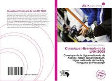 Portada del libro de Classique Hivernale de la LNH 2008