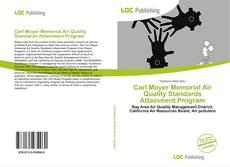 Bookcover of Carl Moyer Memorial Air Quality Standards Attainment Program