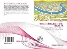 Bannered Routes of U.S. Route 41的封面