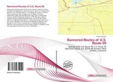 Bannered Routes of U.S. Route 90的封面
