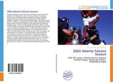 Bookcover of 2002 Atlanta Falcons Season