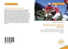 Buchcover von 2004 Atlanta Falcons Season