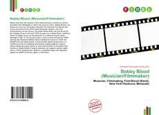 Portada del libro de Bobby Blood (Musician/Filmmaker)