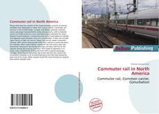 Bookcover of Commuter rail in North America