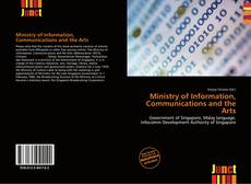 Bookcover of Ministry of Information, Communications and the Arts