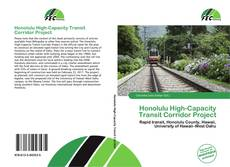 Bookcover of Honolulu High-Capacity Transit Corridor Project