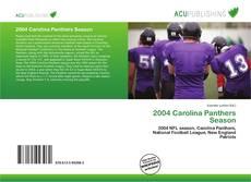 Borítókép a  2004 Carolina Panthers Season - hoz