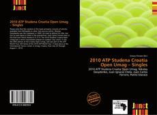 Buchcover von 2010 ATP Studena Croatia Open Umag – Singles