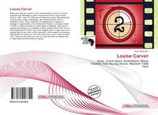 Bookcover of Louise Carver