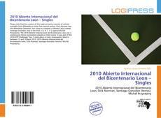 Buchcover von 2010 Abierto Internacional del Bicentenario Leon – Singles